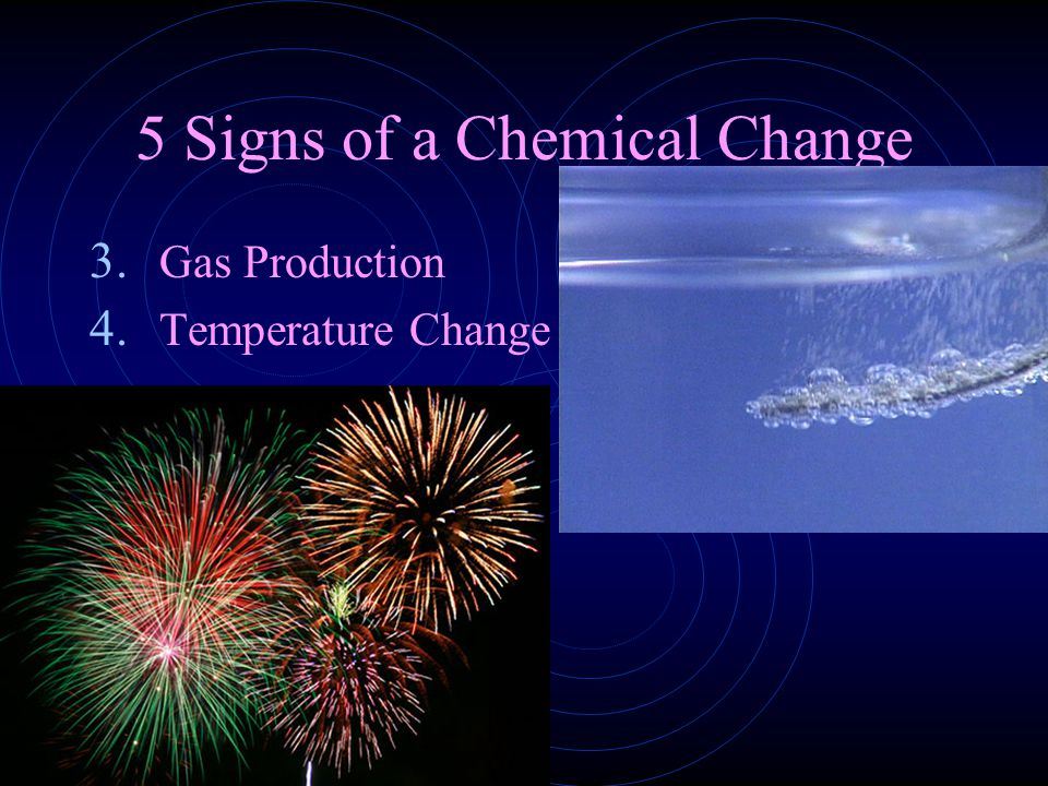 5 Signs of a Chemical Change