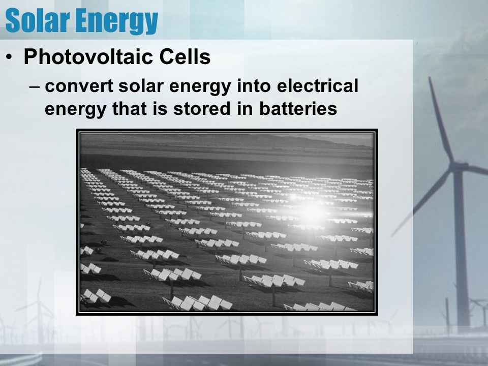Solar Energy Photovoltaic Cells