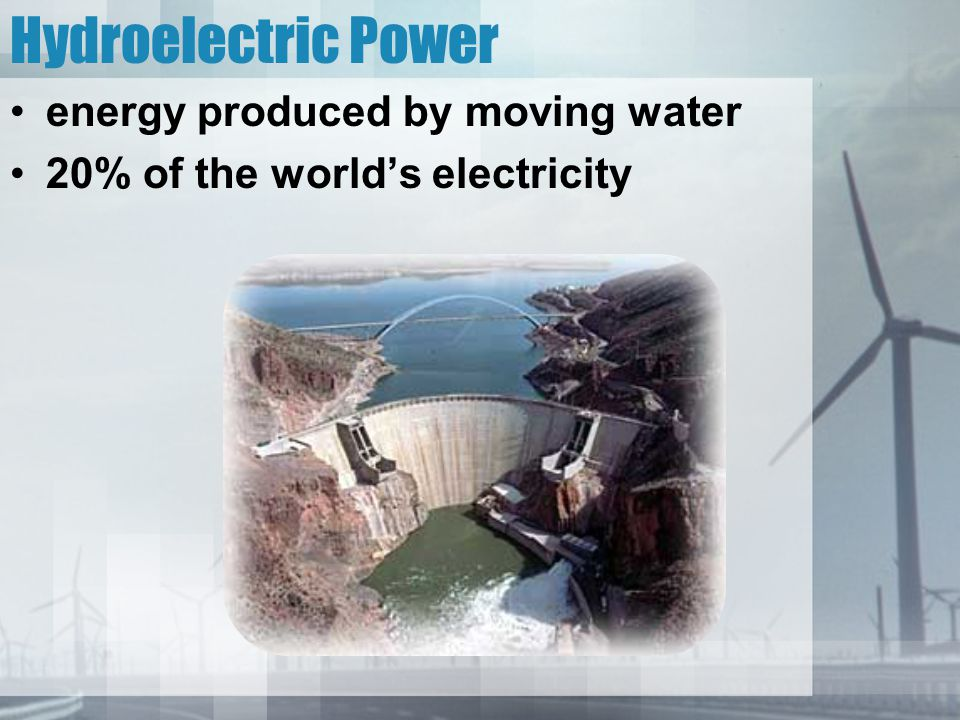 Hydroelectric Power energy produced by moving water
