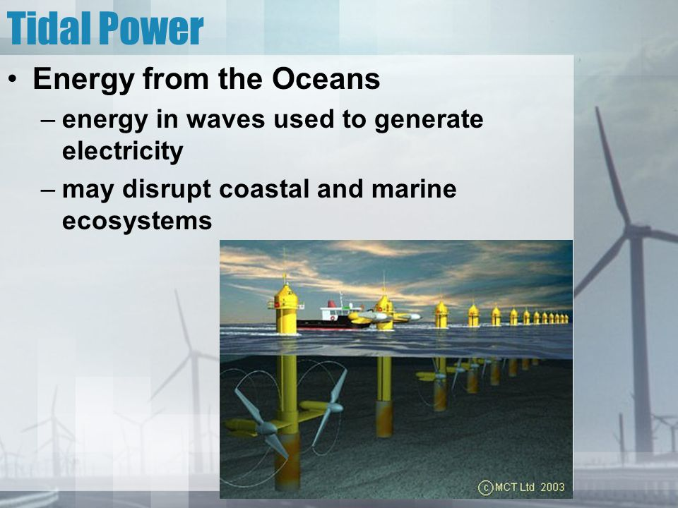 Tidal Power Energy from the Oceans