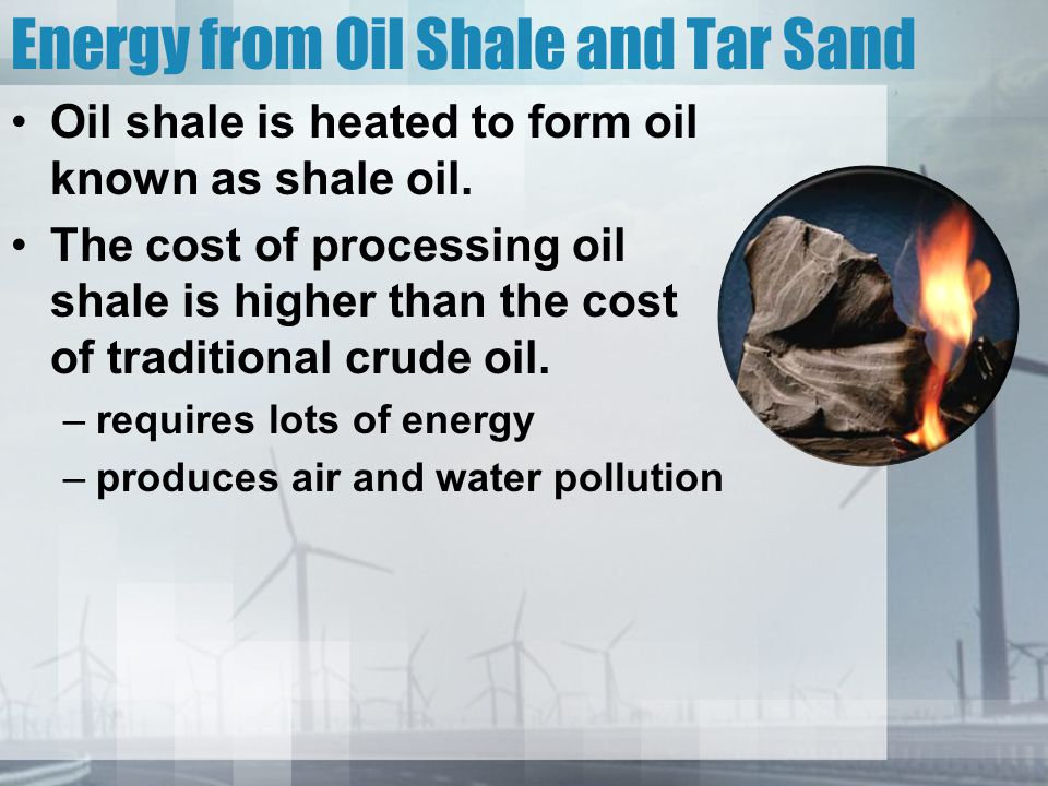 Energy from Oil Shale and Tar Sand