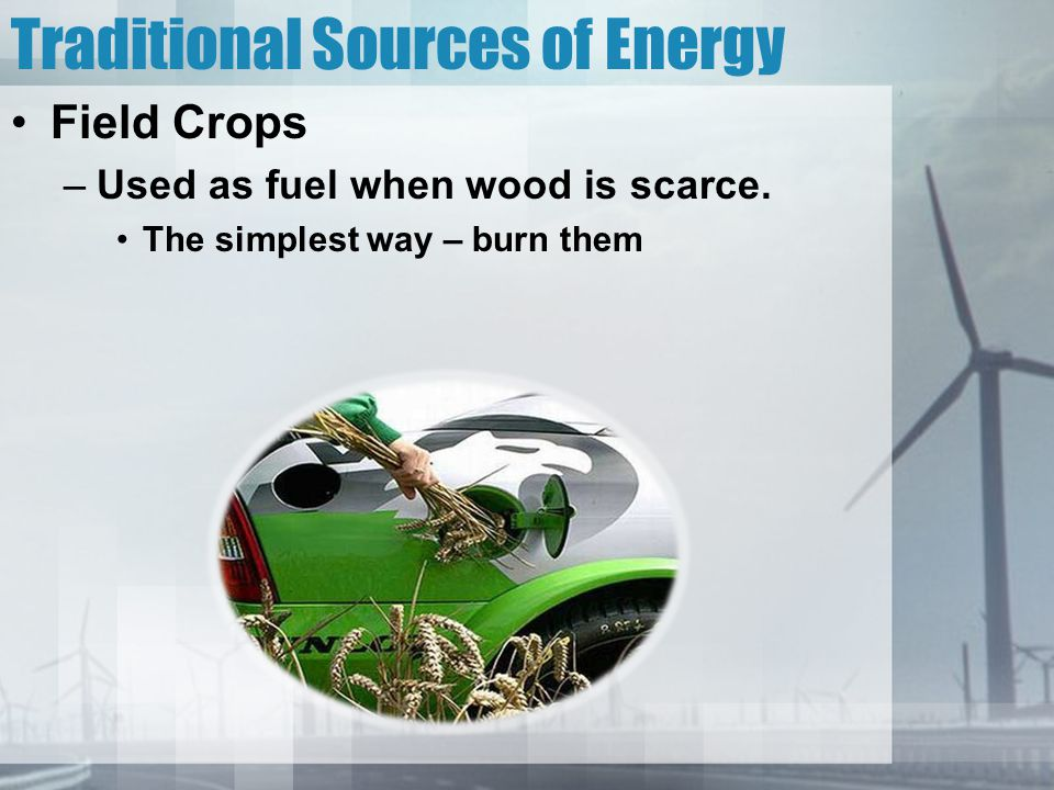 Traditional Sources of Energy