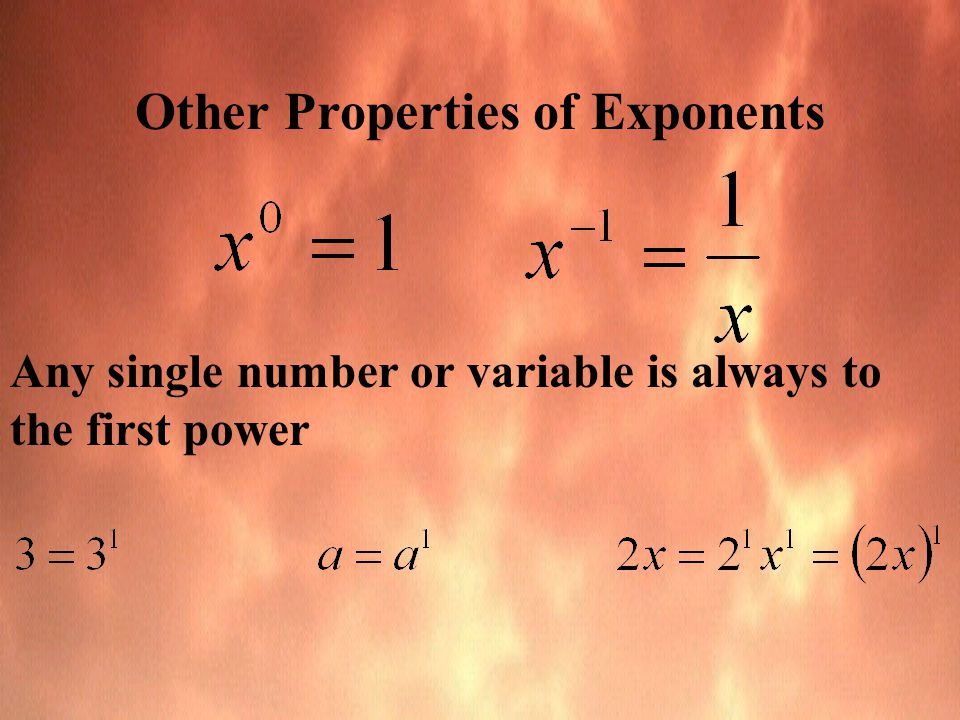 Other Properties of Exponents