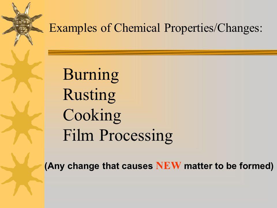 Burning Rusting Cooking Film Processing