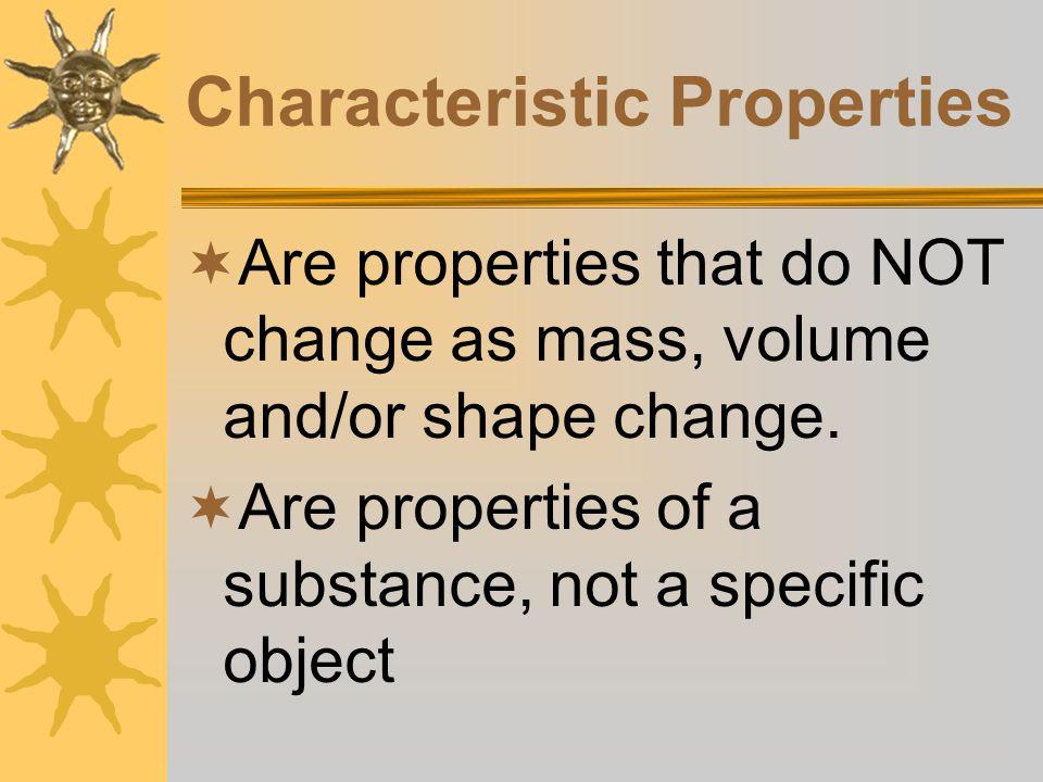 Characteristic Properties