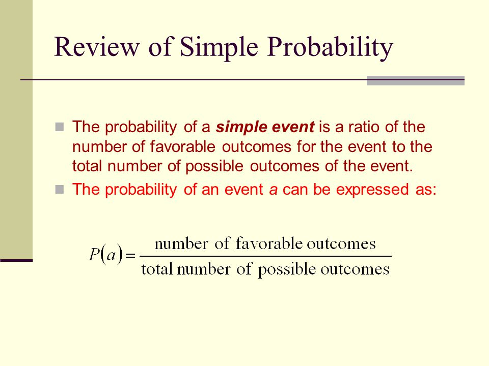 Review of Simple Probability