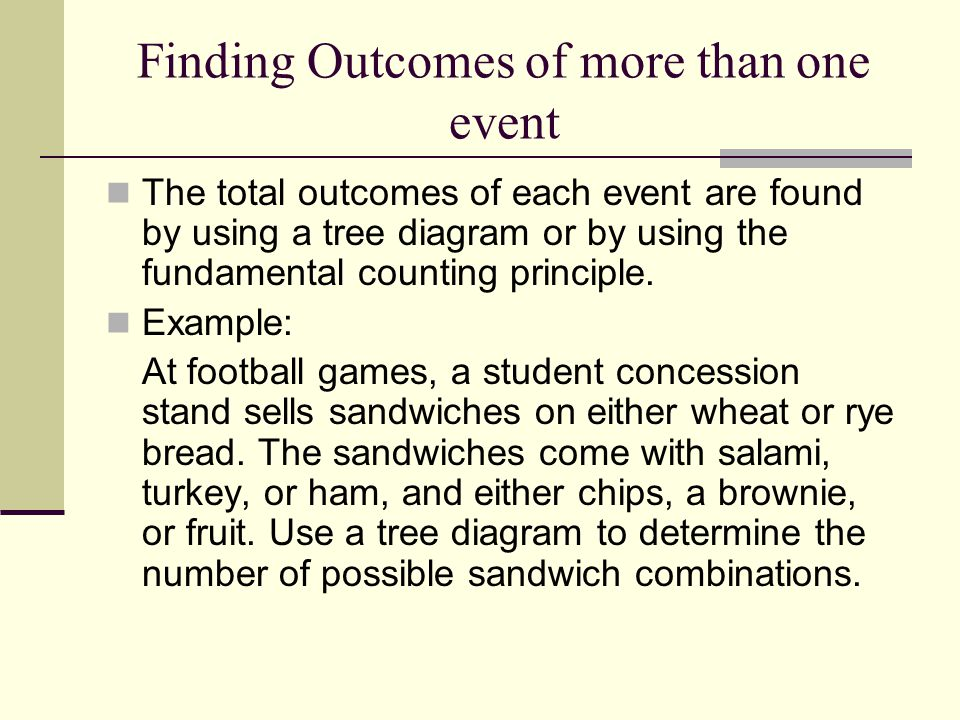 Finding Outcomes of more than one event