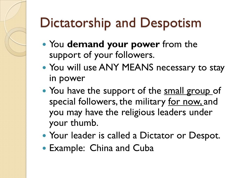 Dictatorship and Despotism
