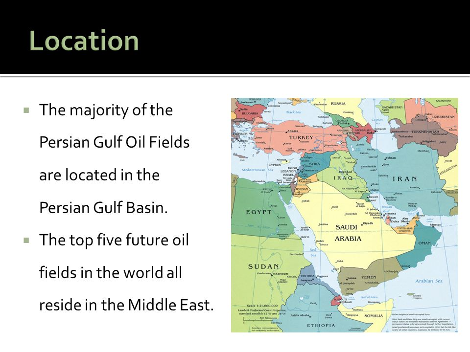 Location The majority of the Persian Gulf Oil Fields are located in the Persian Gulf Basin.