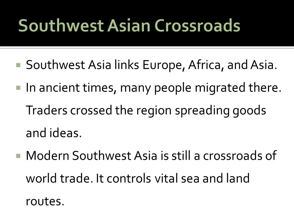 Southwest Asian Crossroads