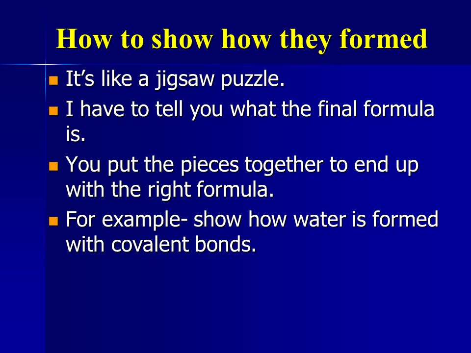How to show how they formed