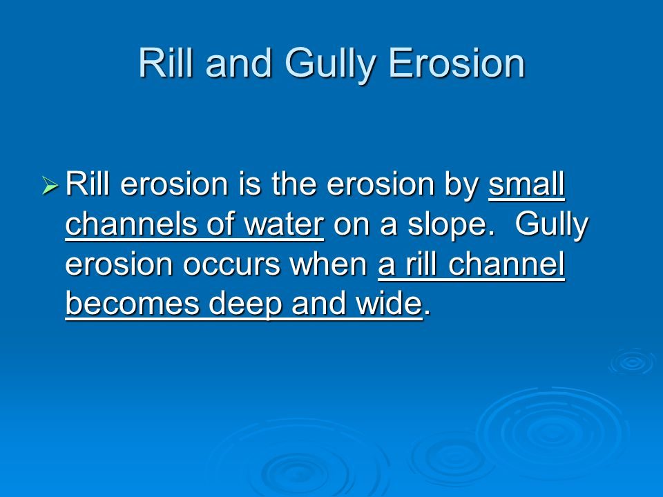 Rill and Gully Erosion