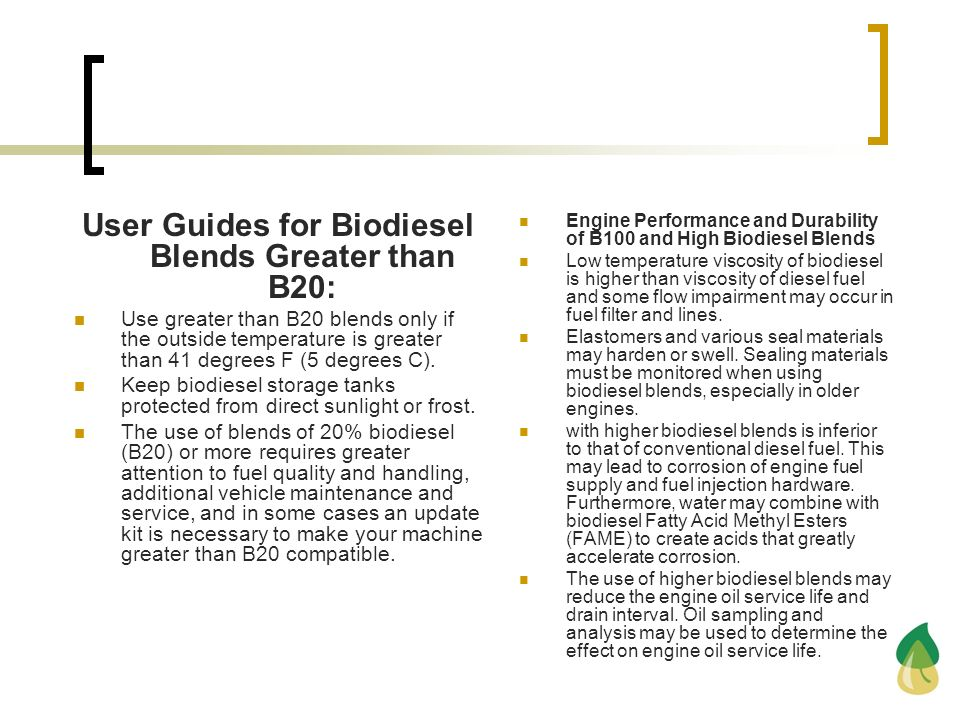 User Guides for Biodiesel Blends Greater than B20: