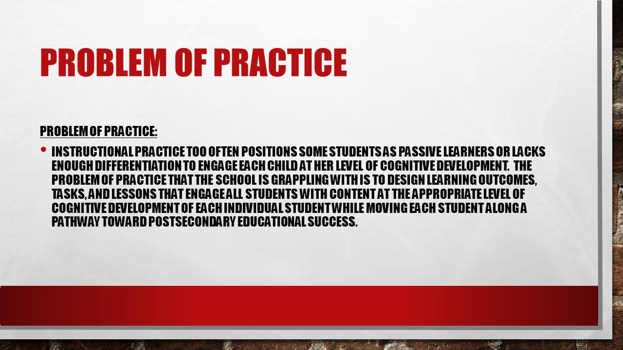 Problem of Practice Problem of Practice: