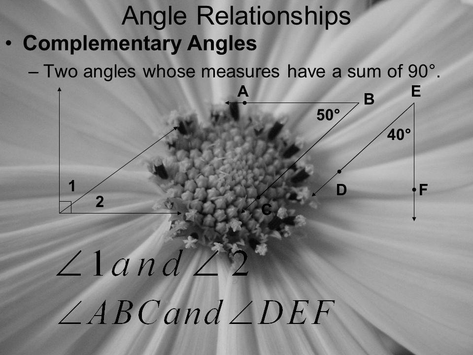 Angle Relationships Complementary Angles