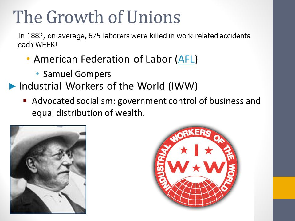 The Growth of Unions American Federation of Labor (AFL)