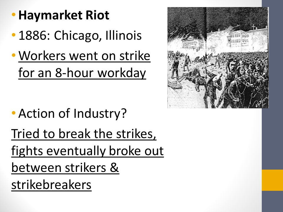 Haymarket Riot 1886: Chicago, Illinois. Workers went on strike for an 8-hour workday. Action of Industry