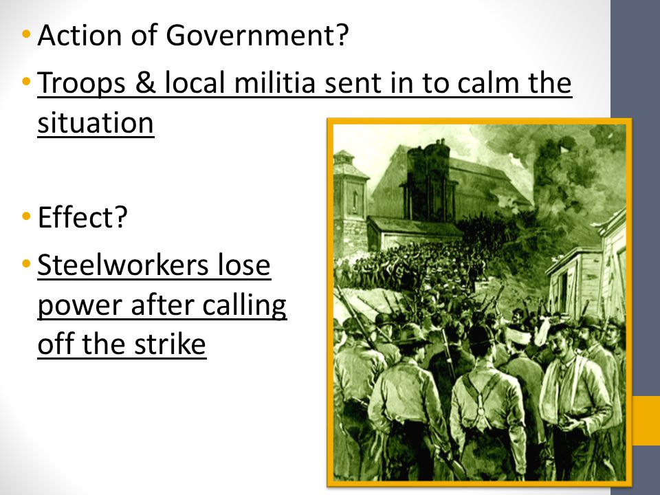 Action of Government. Troops & local militia sent in to calm the situation.