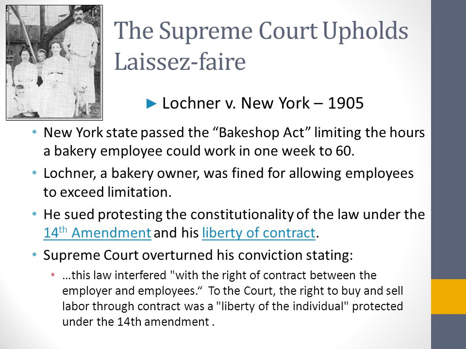 The Supreme Court Upholds Laissez-faire