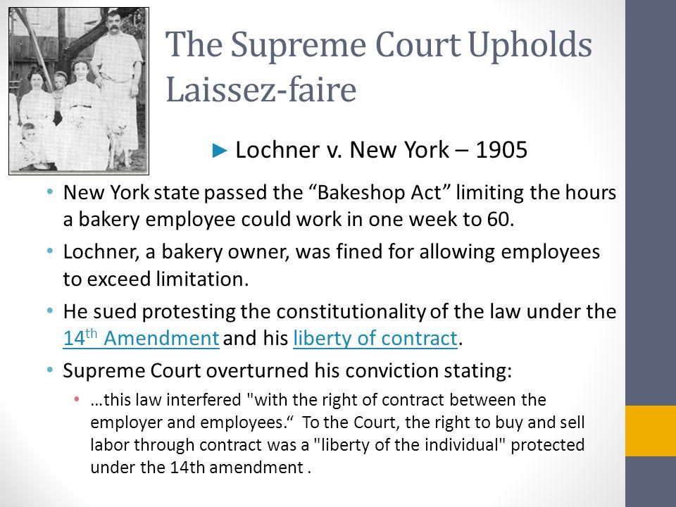 The Supreme Court Upholds Laissez-faire