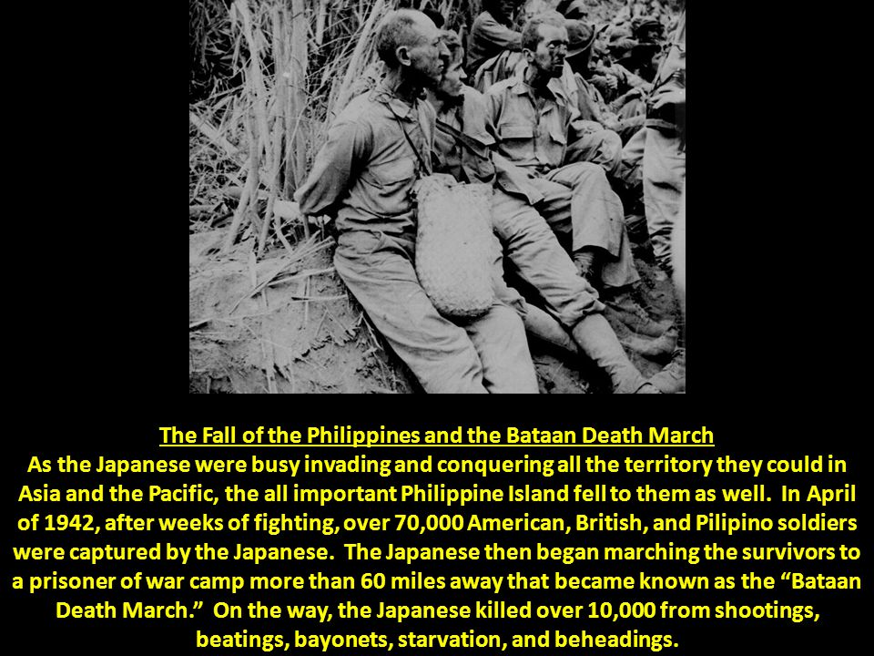 The Fall of the Philippines and the Bataan Death March