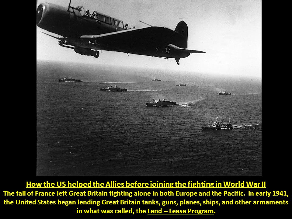 How the US helped the Allies before joining the fighting in World War II