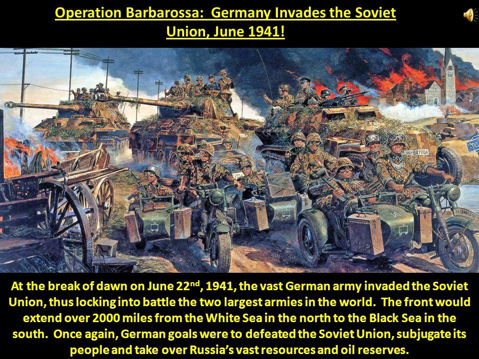 Operation Barbarossa: Germany Invades the Soviet Union, June 1941!