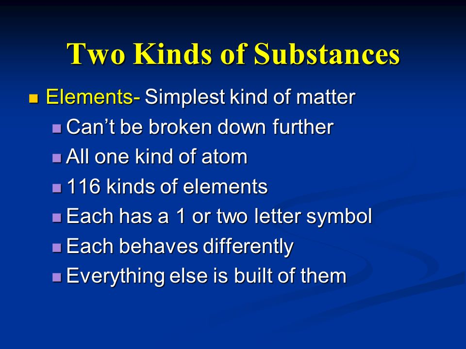 Two Kinds of Substances