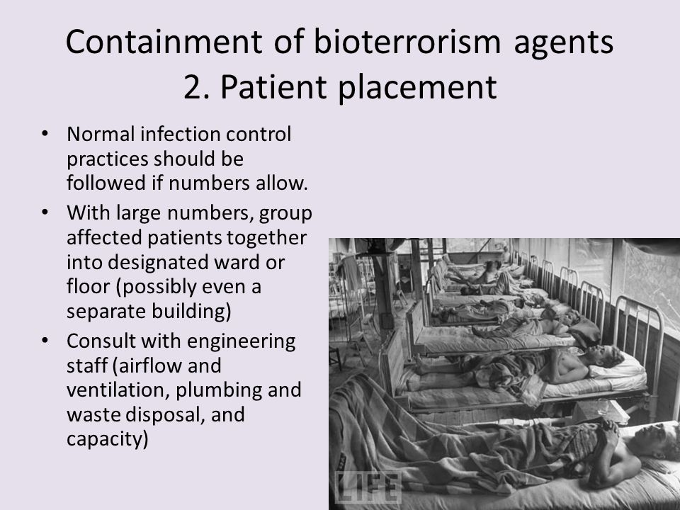 Containment of bioterrorism agents 2. Patient placement