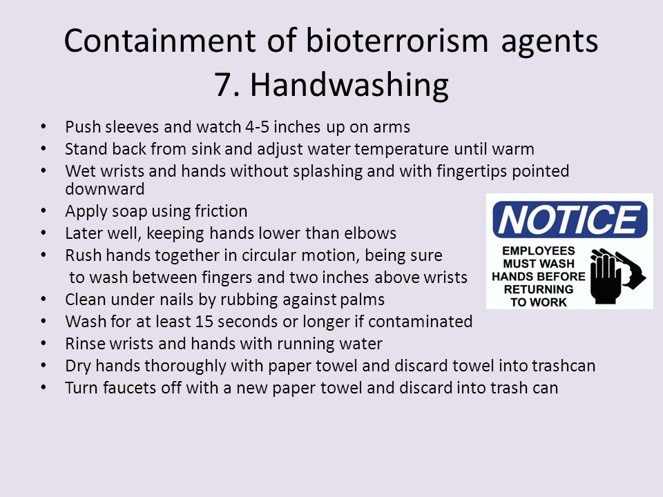 Containment of bioterrorism agents 7. Handwashing