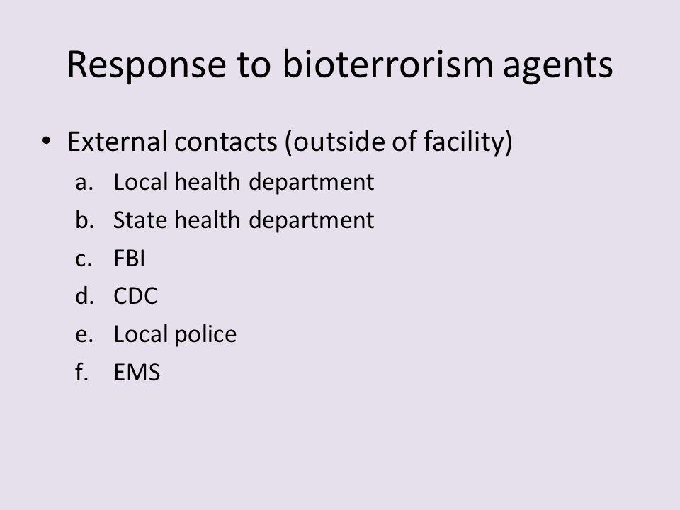 Response to bioterrorism agents