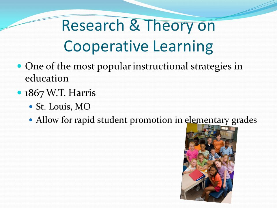 Research & Theory on Cooperative Learning