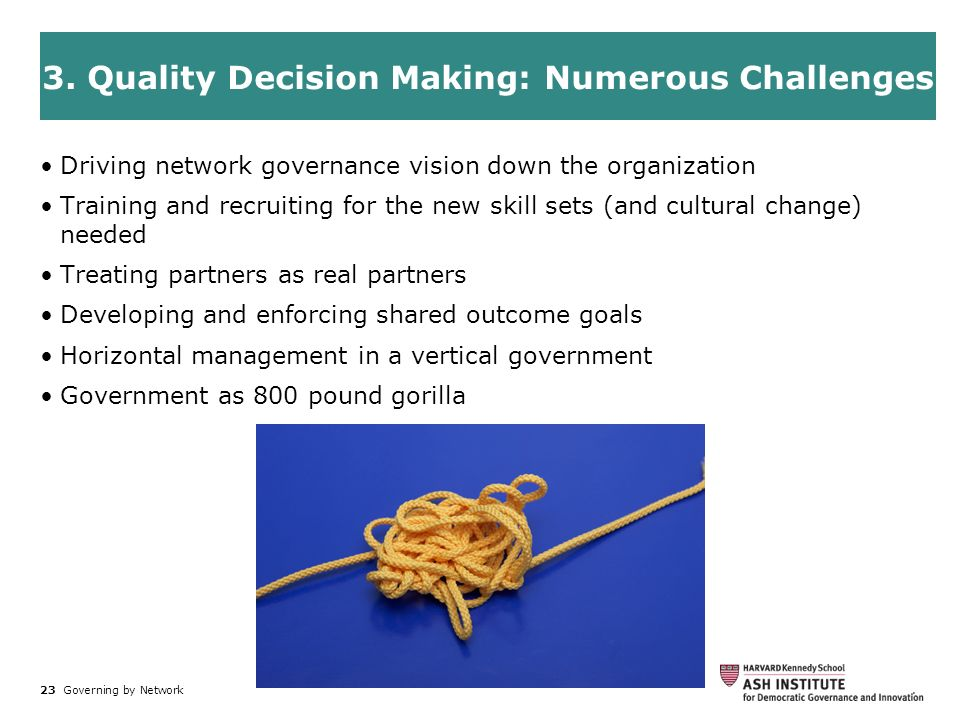 3. Quality Decision Making: Numerous Challenges