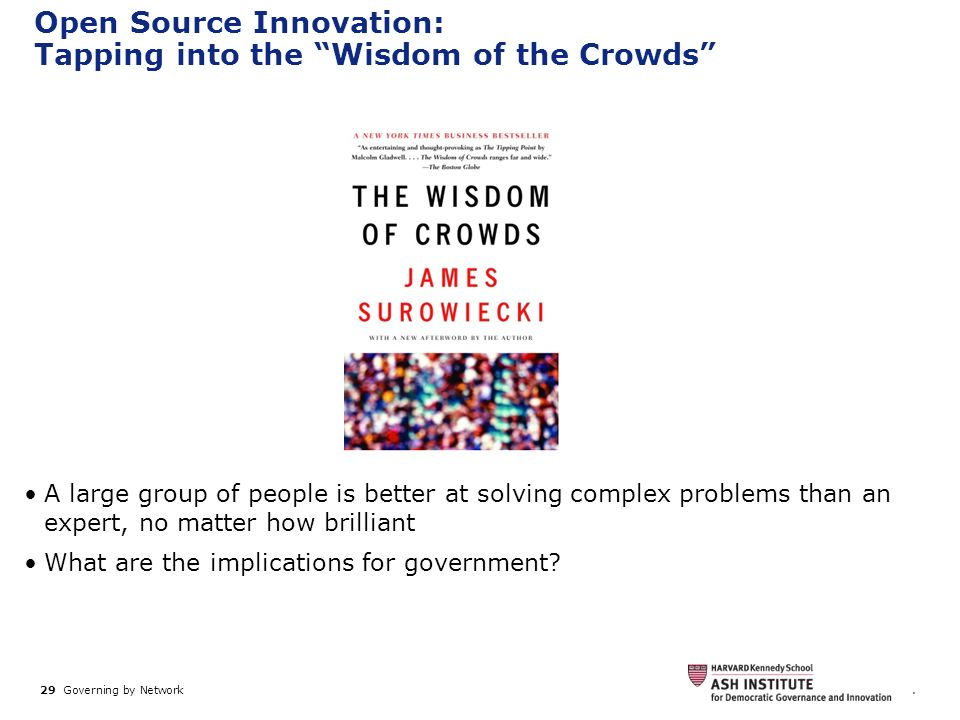 Open Source Innovation: Tapping into the Wisdom of the Crowds