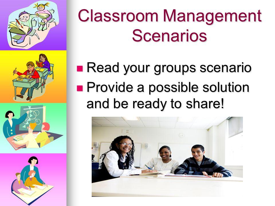 Classroom Management Scenarios