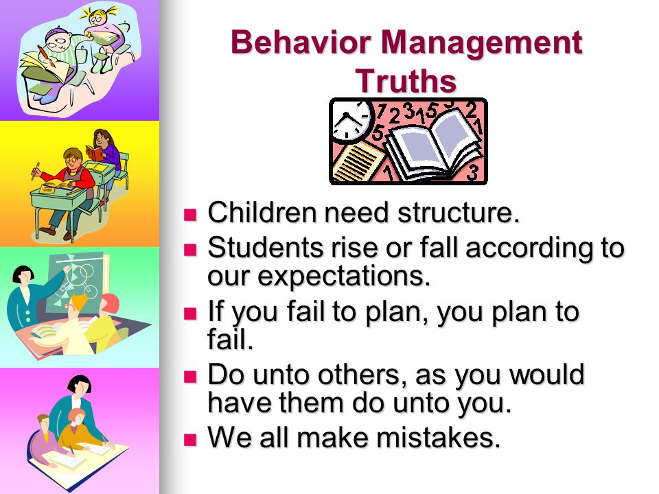 Behavior Management Truths