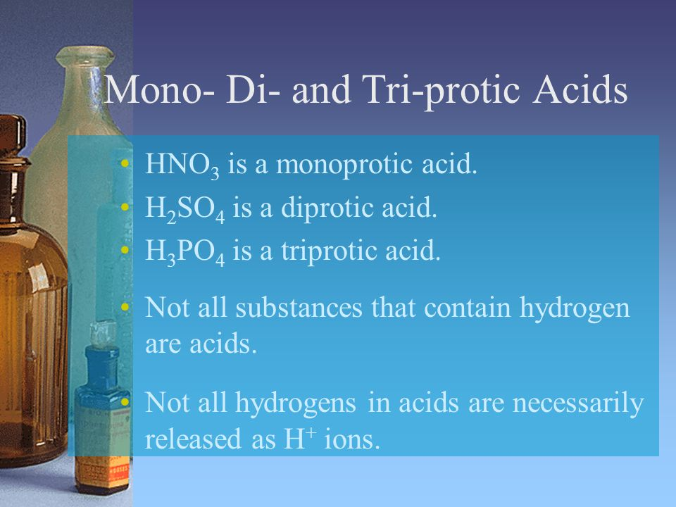 Mono- Di- and Tri-protic Acids
