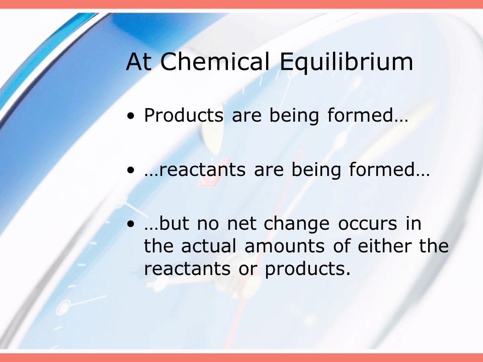 At Chemical Equilibrium
