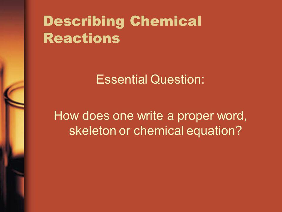 Describing Chemical Reactions