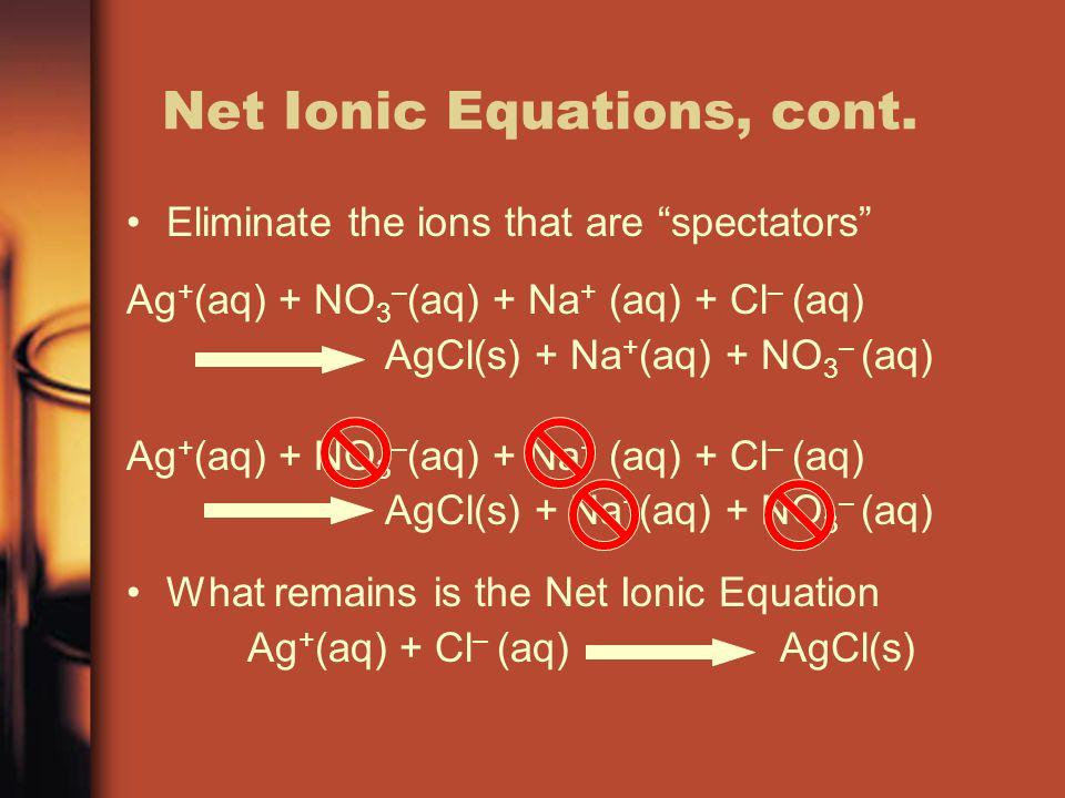 Net Ionic Equations, cont.