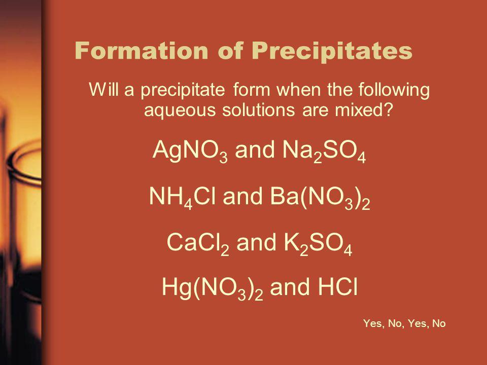 Formation of Precipitates