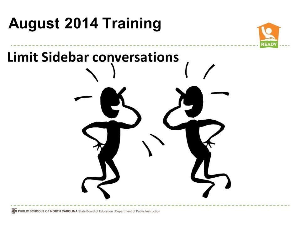 August 2014 Training Limit Sidebar conversations