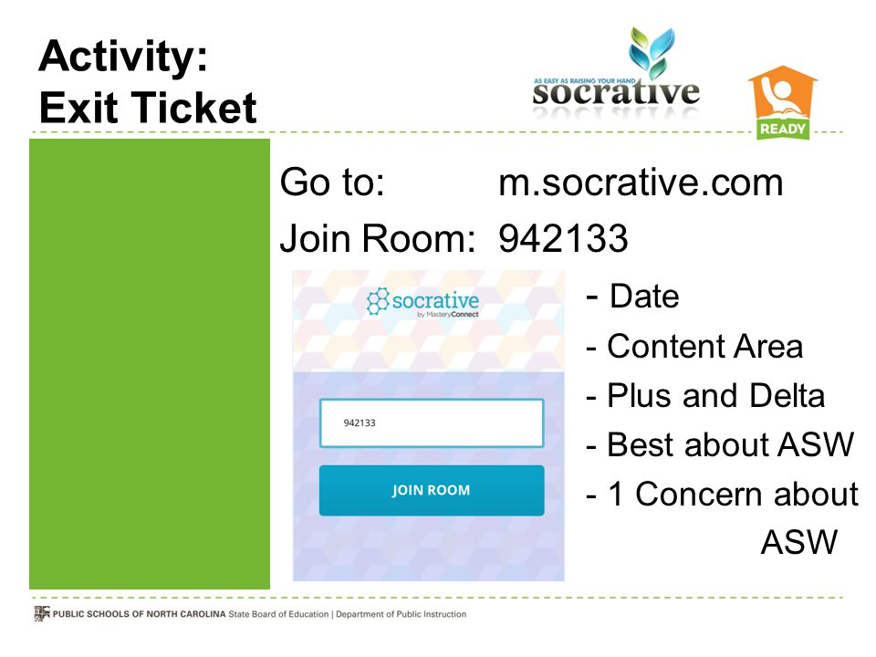 Activity: Exit Ticket Go to: m.socrative.com Join Room: 942133 - Date