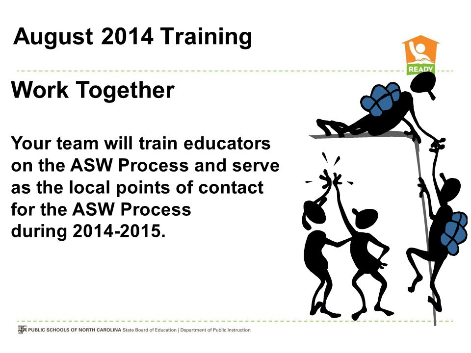 August 2014 Training Work Together