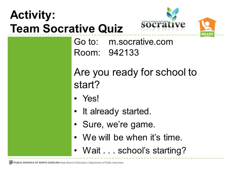 Activity: Team Socrative Quiz