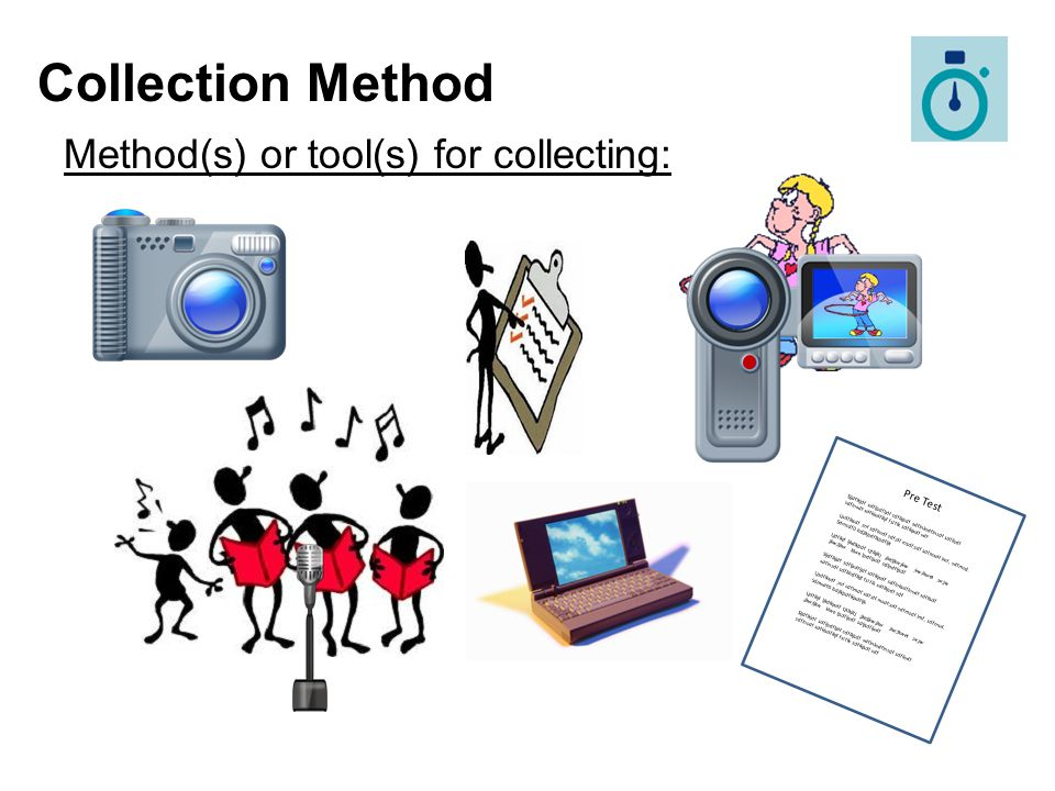 Collection Method Method(s) or tool(s) for collecting: Click Pre Test