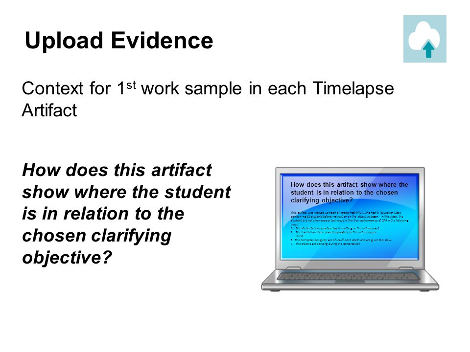 Upload Evidence Context for 1st work sample in each Timelapse Artifact