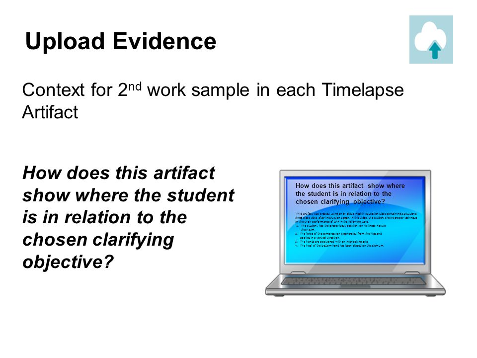 Upload Evidence Context for 2nd work sample in each Timelapse Artifact