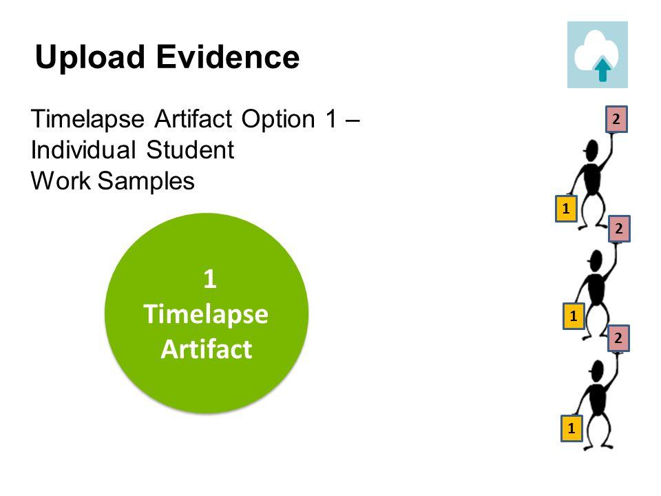 Upload Evidence 1 Timelapse Artifact