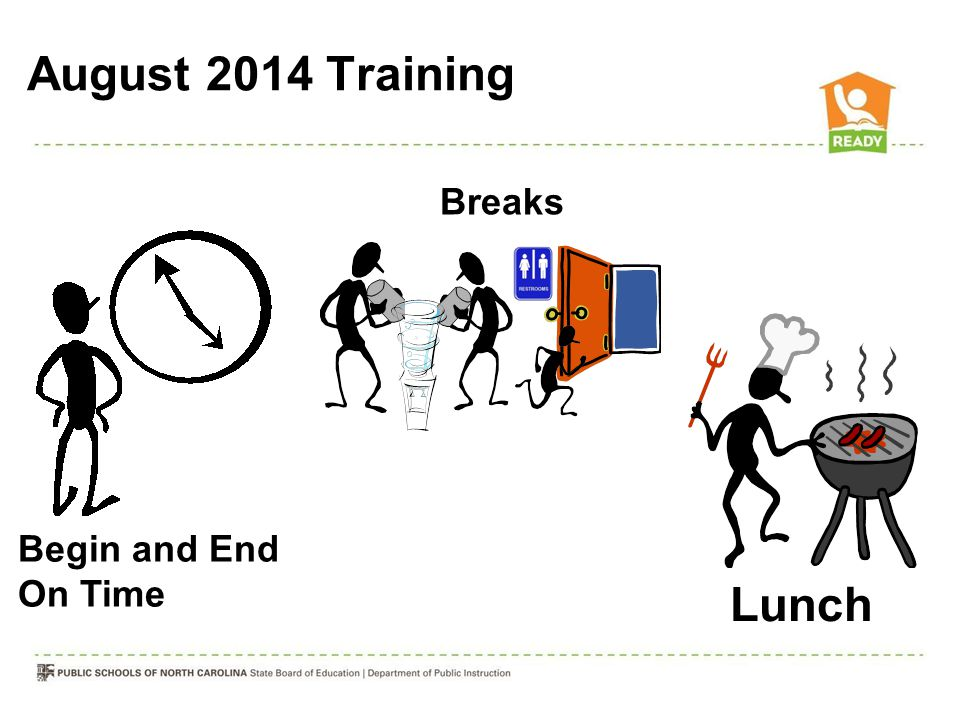 August 2014 Training Lunch Breaks Begin and End On Time